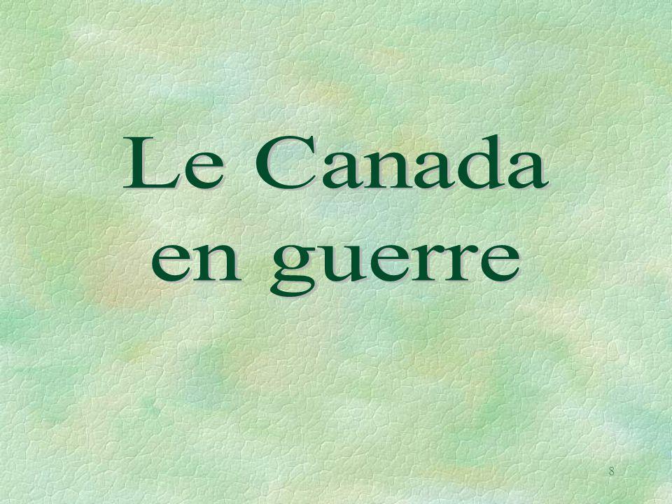 Le Canada en guerre