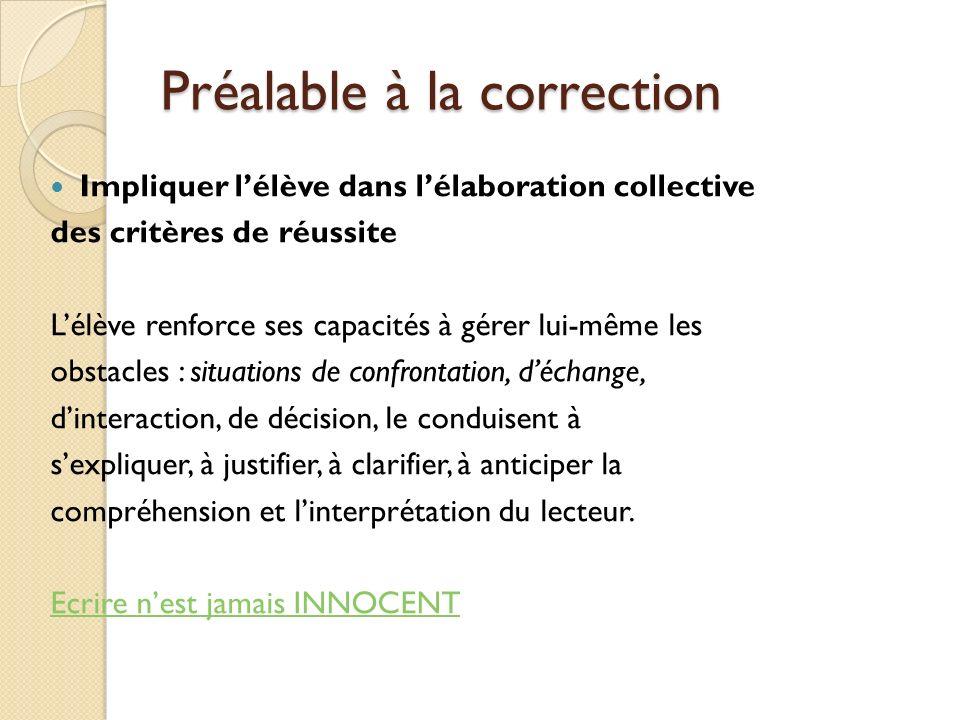Préalable à la correction