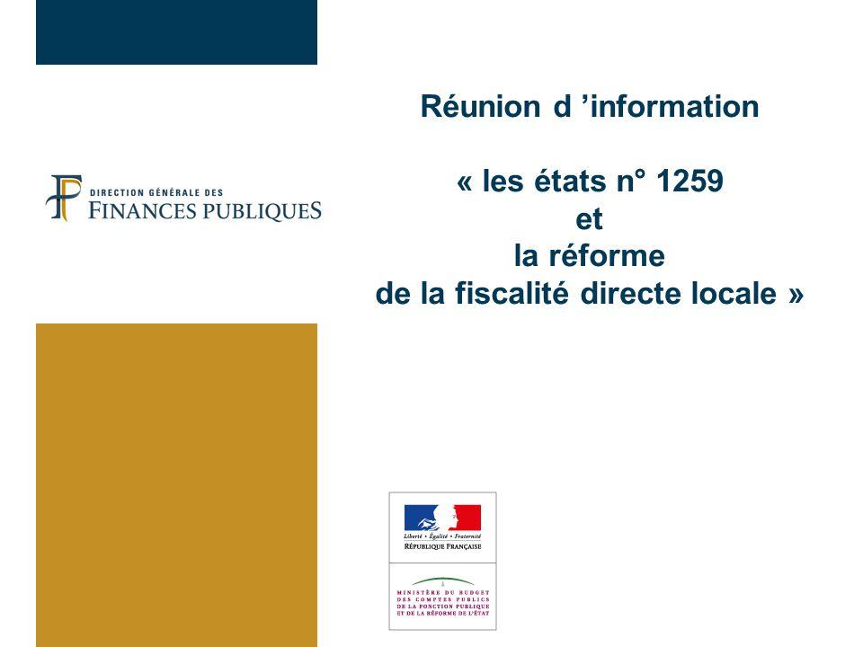 02/04/2017 Réunion d 'information « les états n° 1259 et la réforme de la fiscalité directe locale »