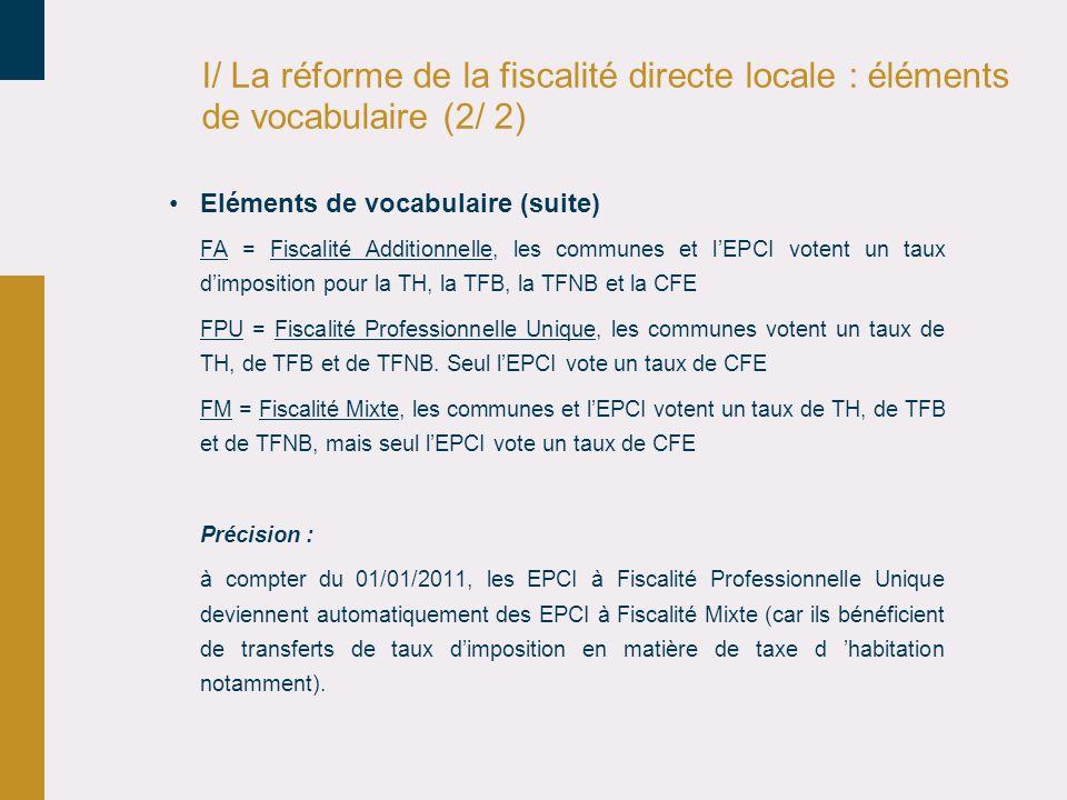 I/ La réforme de la fiscalité directe locale : éléments de vocabulaire (2/ 2)