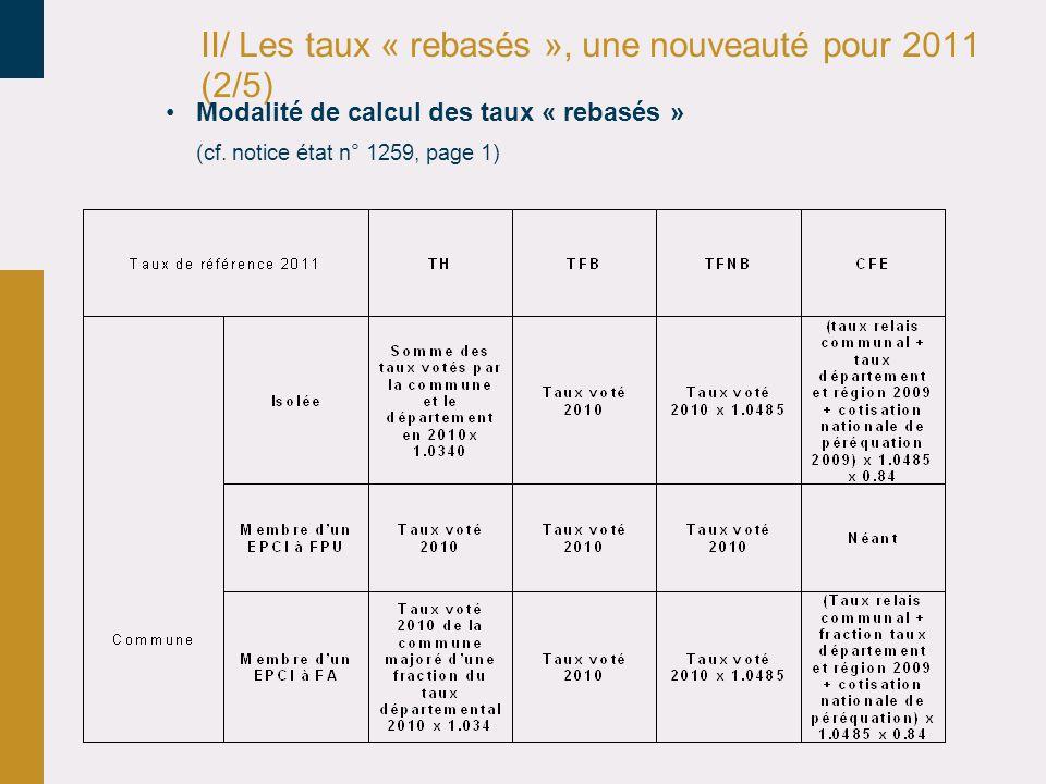 II/ Les taux « rebasés », une nouveauté pour 2011 (2/5)