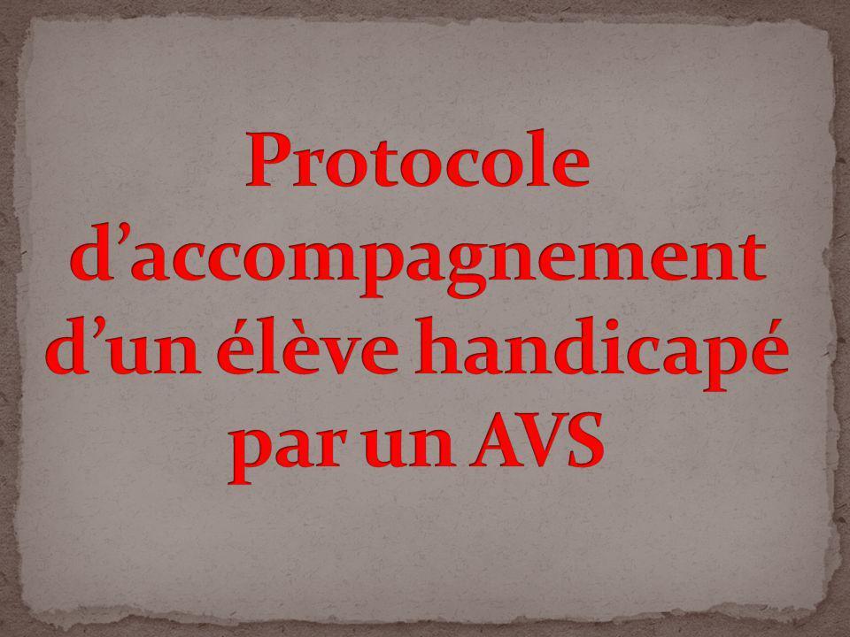 Protocole d'accompagnement d'un élève handicapé par un AVS