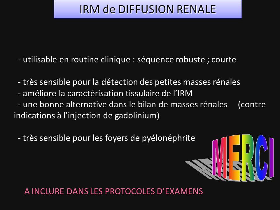 IRM de DIFFUSION RENALE