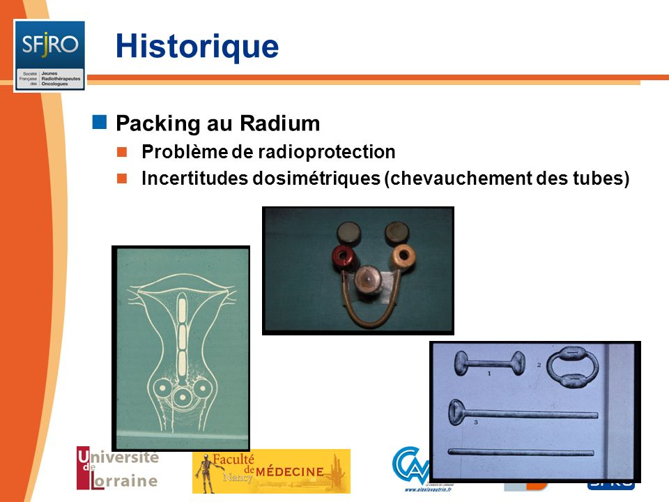Historique Packing au Radium Problème de radioprotection