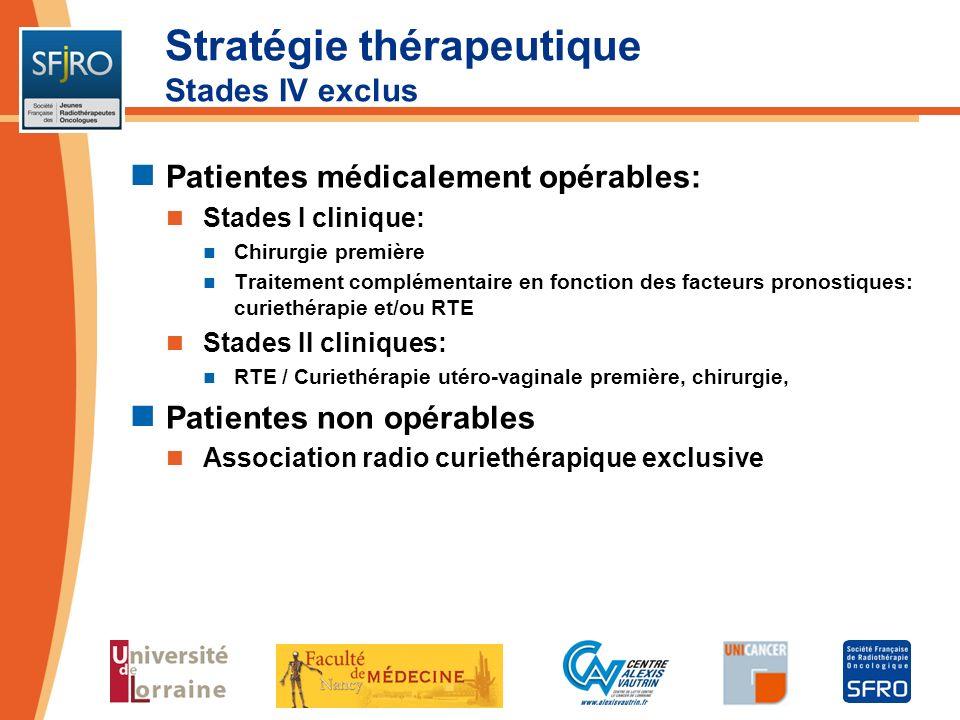 Stratégie thérapeutique Stades IV exclus