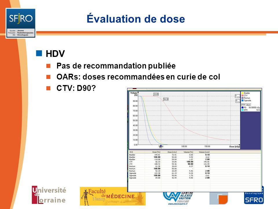 Évaluation de dose HDV Pas de recommandation publiée