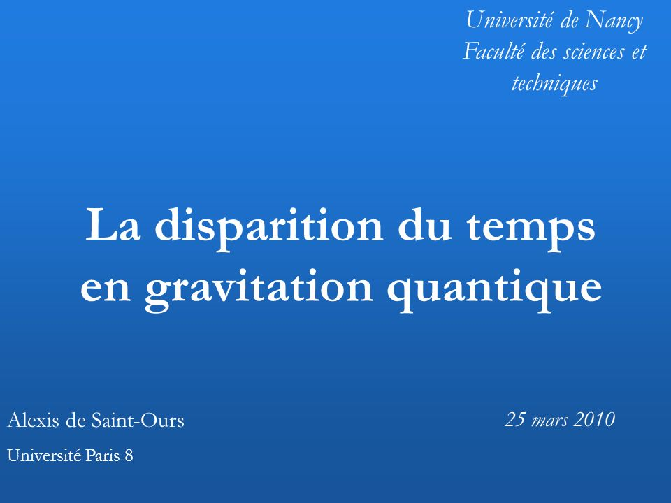 La disparition du temps en gravitation quantique