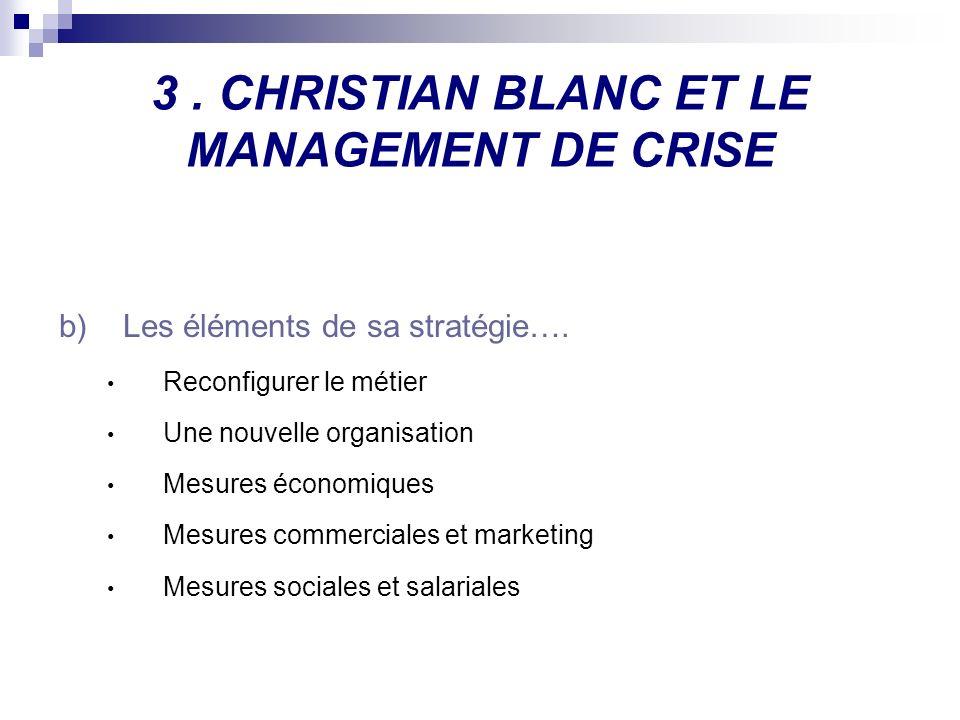 3 . CHRISTIAN BLANC ET LE MANAGEMENT DE CRISE