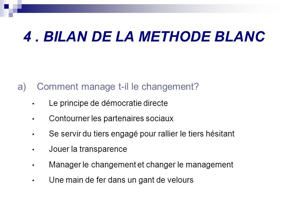 4 . BILAN DE LA METHODE BLANC