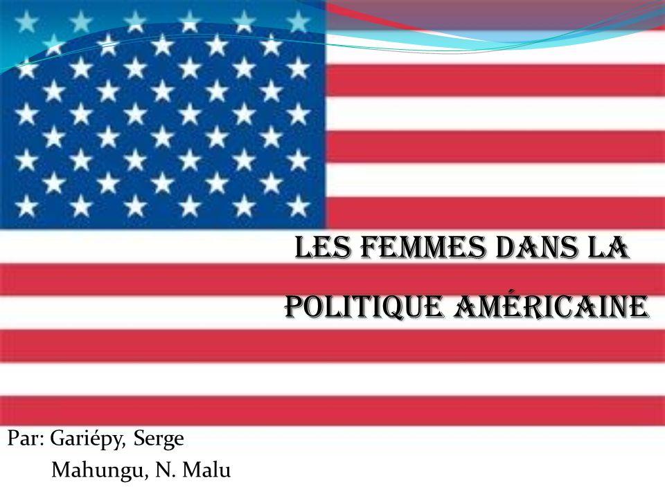LES FEMMES DANS LA POLITIQUE AMÉRICAINE