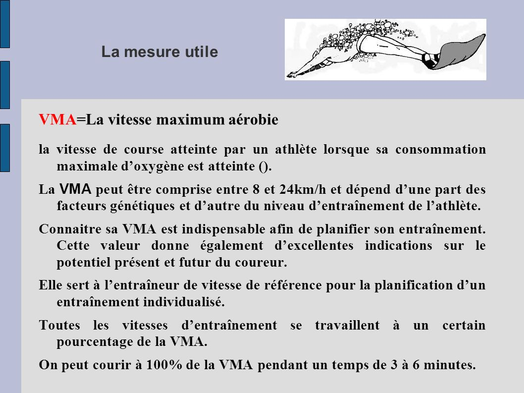 VMA=La vitesse maximum aérobie