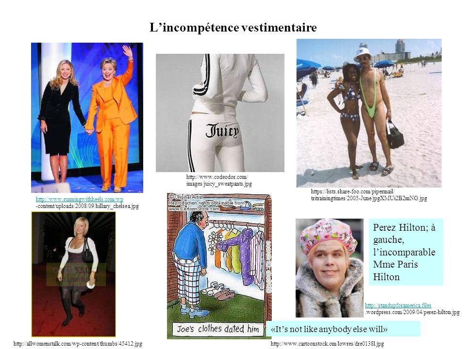 L'incompétence vestimentaire