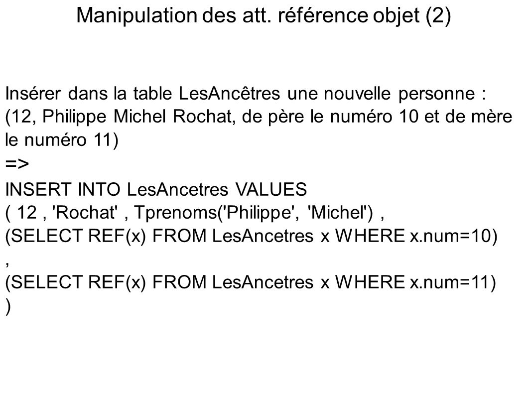 Manipulation des att. référence objet (2)