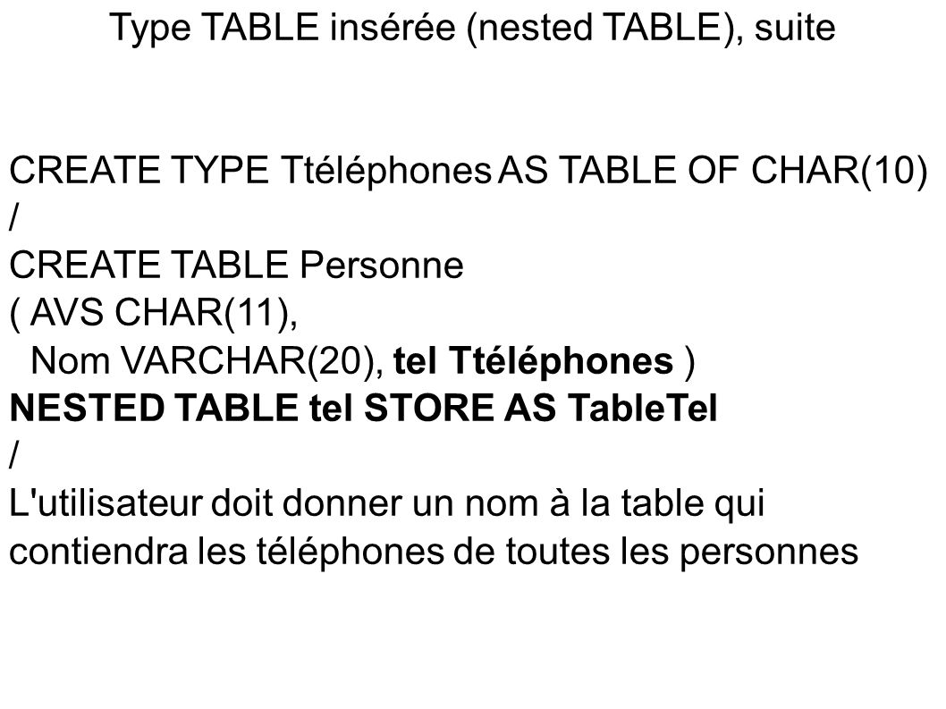 Type TABLE insérée (nested TABLE), suite