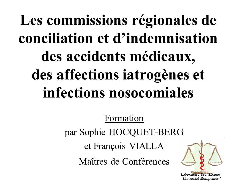 Les commissions régionales de conciliation et d'indemnisation des accidents médicaux, des affections iatrogènes et infections nosocomiales