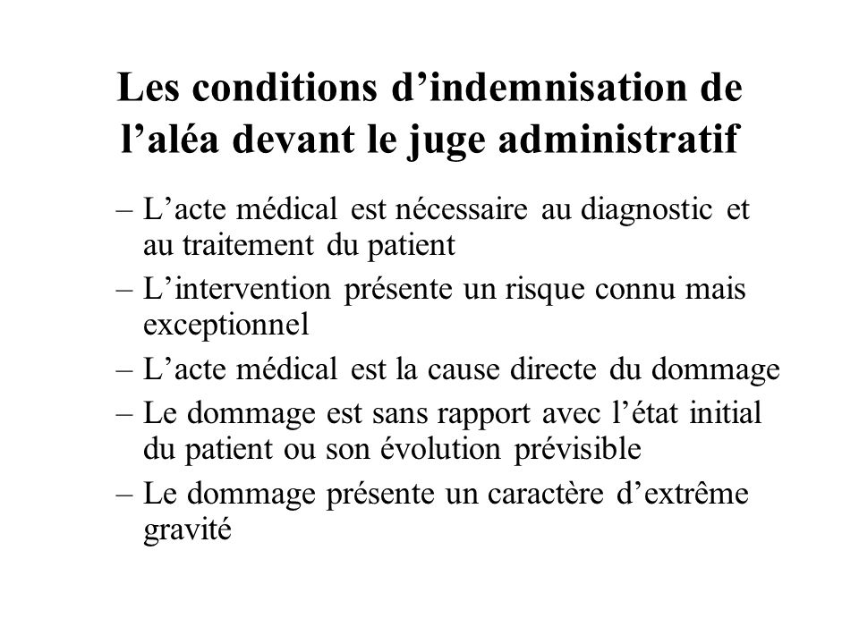Les conditions d'indemnisation de l'aléa devant le juge administratif