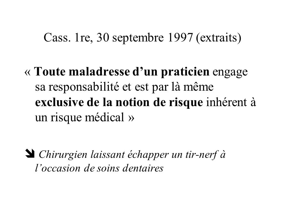 Cass. 1re, 30 septembre 1997 (extraits)