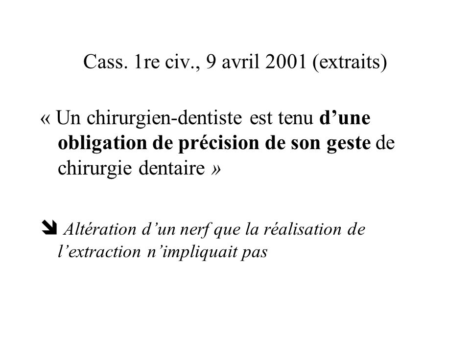 Cass. 1re civ., 9 avril 2001 (extraits)