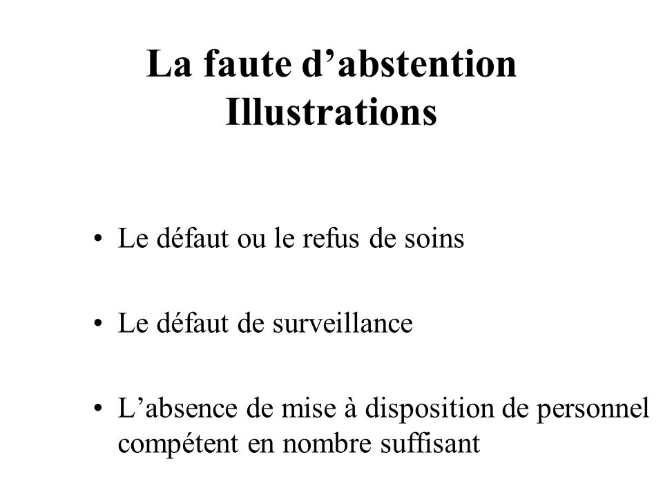 La faute d'abstention Illustrations
