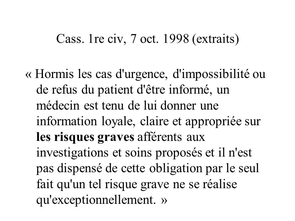 Cass. 1re civ, 7 oct. 1998 (extraits)