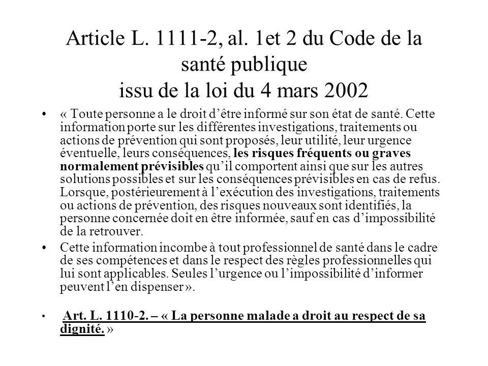Article L. 1111-2, al. 1et 2 du Code de la santé publique issu de la loi du 4 mars 2002