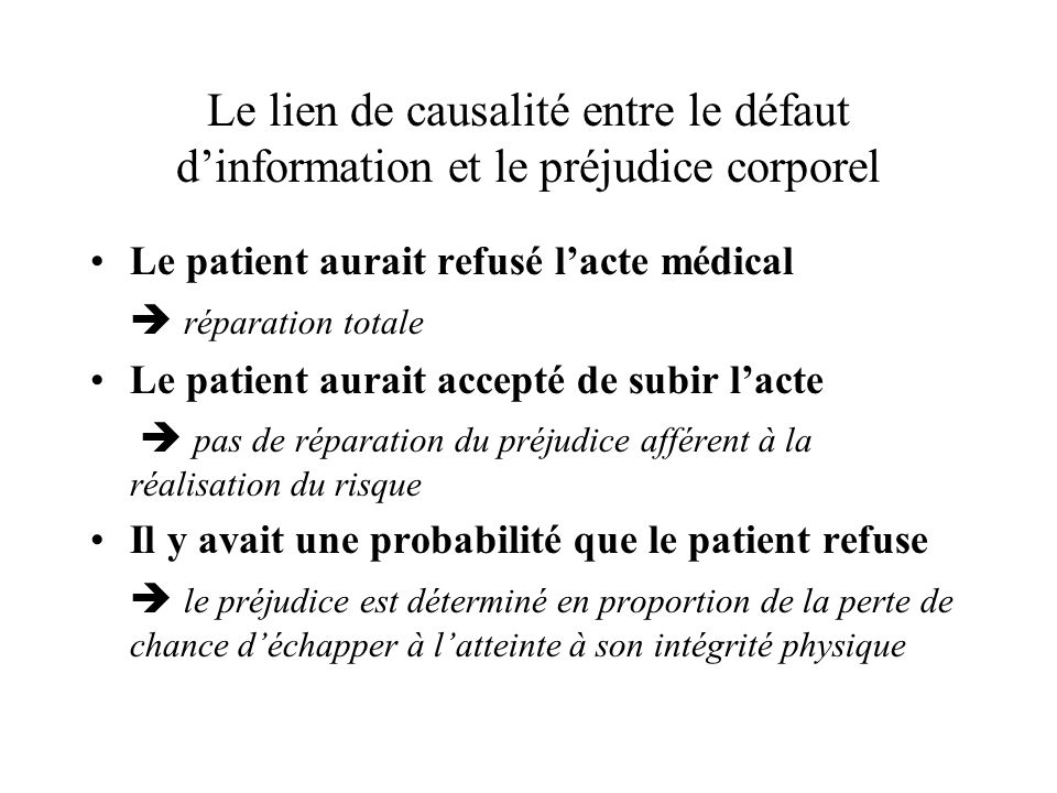 Le lien de causalité entre le défaut d'information et le préjudice corporel