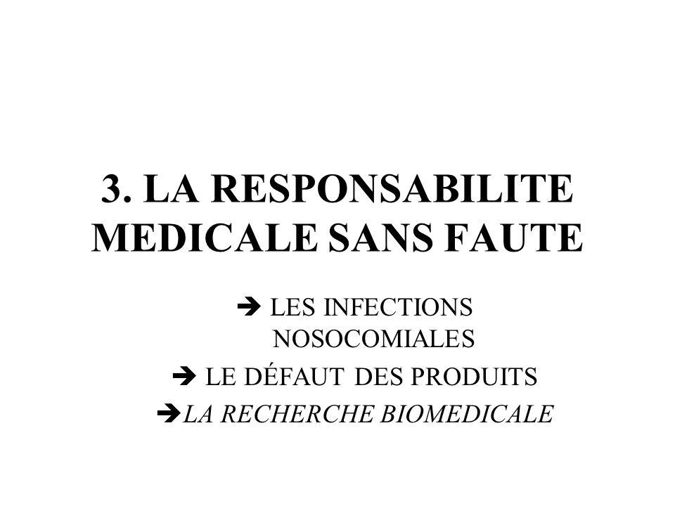 3. LA RESPONSABILITE MEDICALE SANS FAUTE