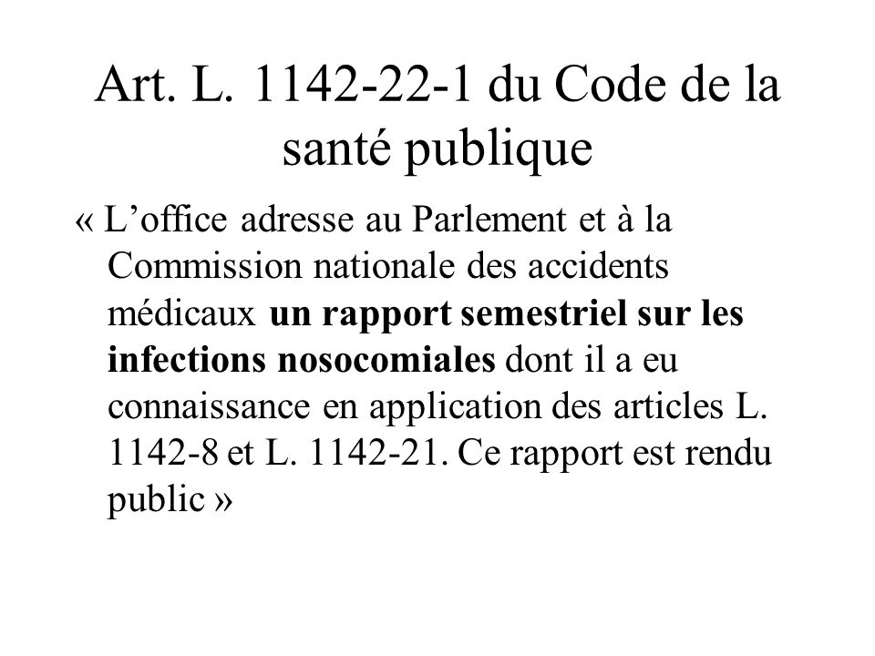 Art. L. 1142-22-1 du Code de la santé publique