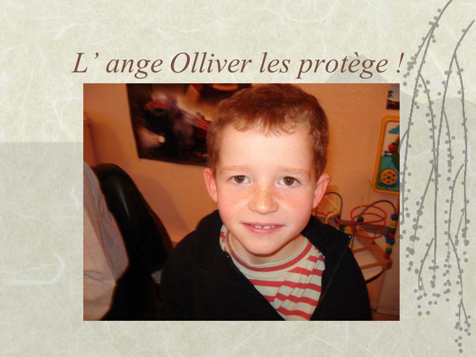 L' ange Olliver les protège !
