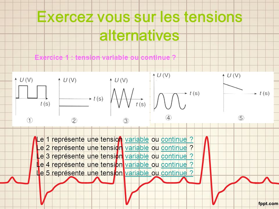 Exercez vous sur les tensions alternatives