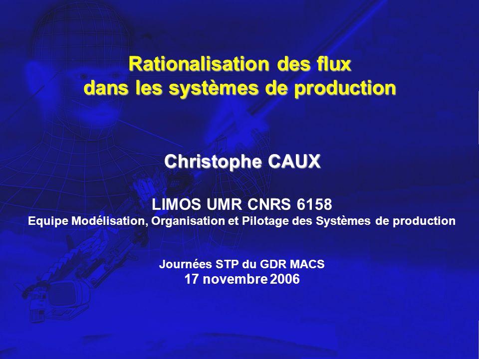Rationalisation des flux dans les systèmes de production