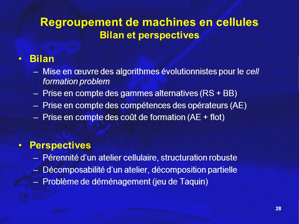 Regroupement de machines en cellules Bilan et perspectives