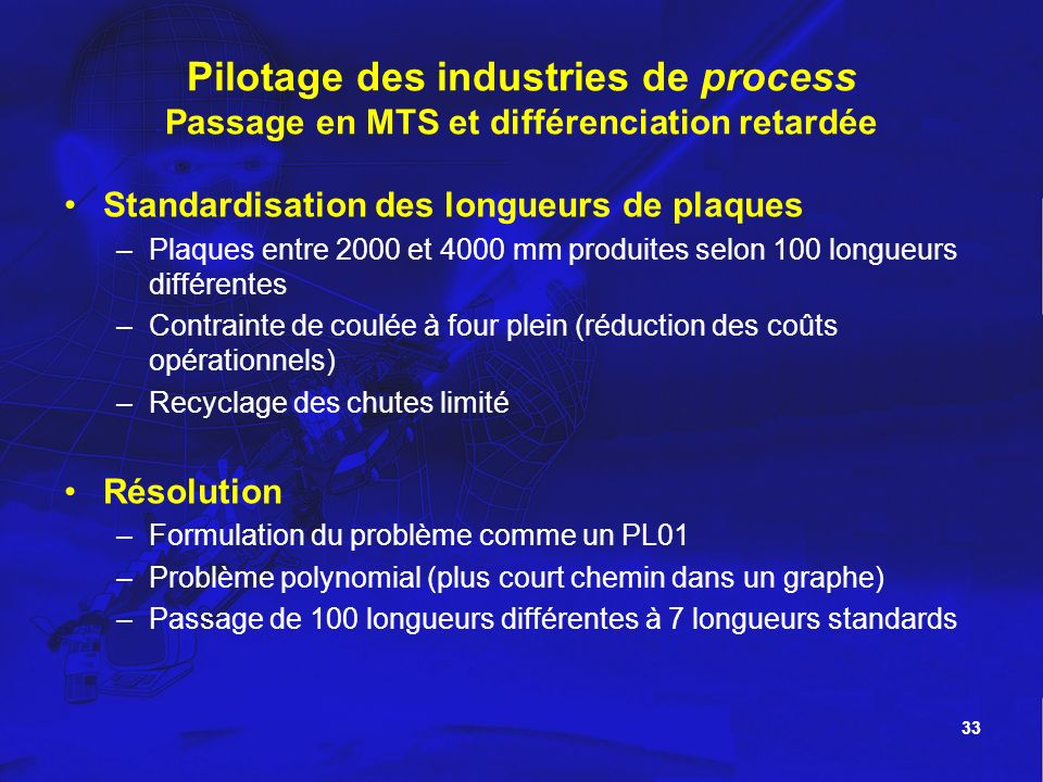 Pilotage des industries de process Passage en MTS et différenciation retardée