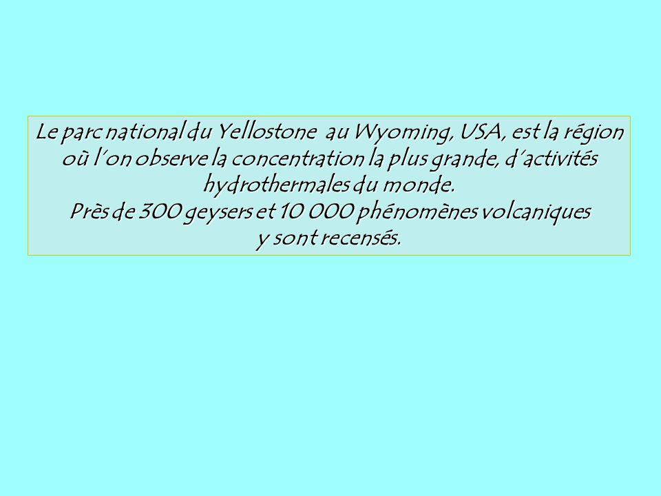 Près de 300 geysers et 10 000 phénomènes volcaniques