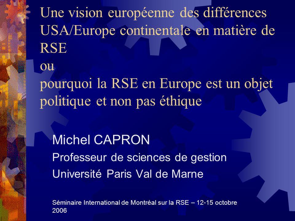 Une vision européenne des différences USA/Europe continentale en matière de RSE ou pourquoi la RSE en Europe est un objet politique et non pas éthique