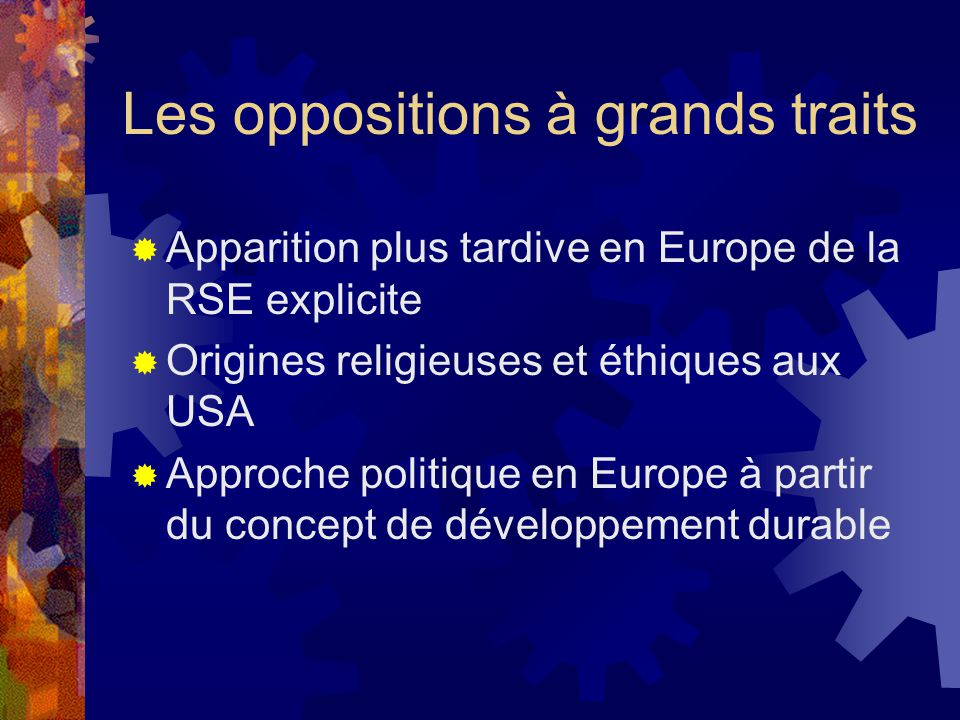 Les oppositions à grands traits
