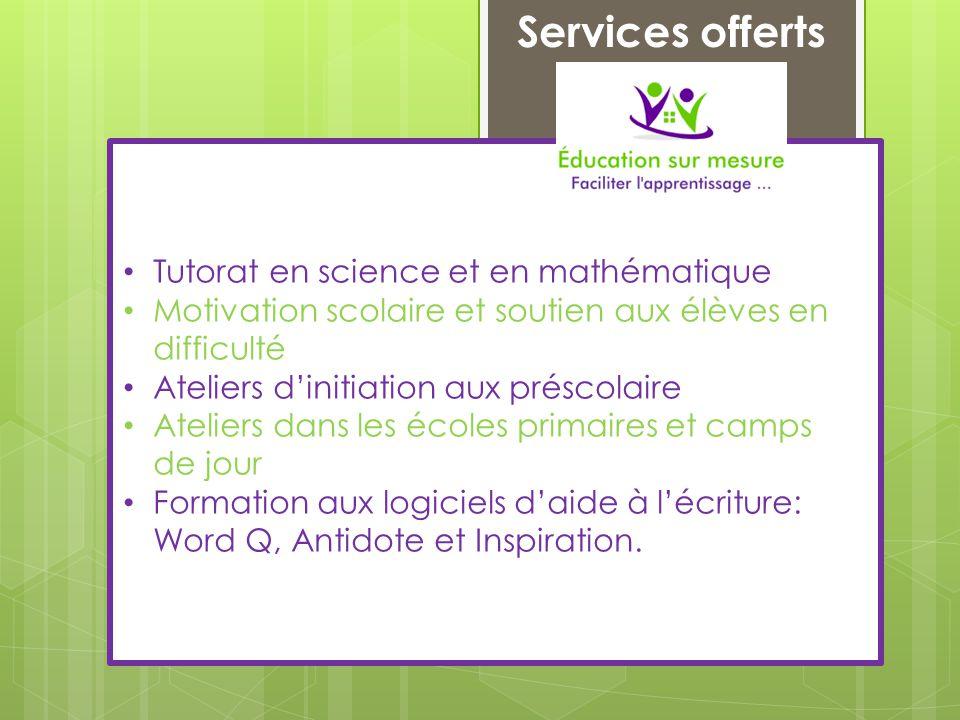 Services offerts Tutorat en science et en mathématique