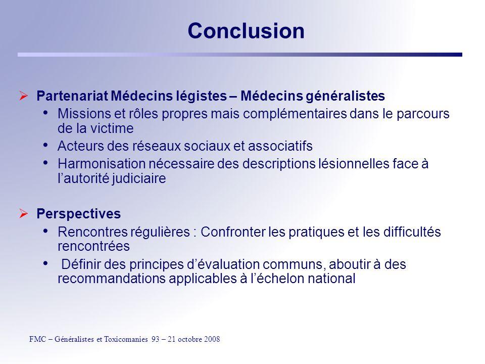 Conclusion Partenariat Médecins légistes – Médecins généralistes