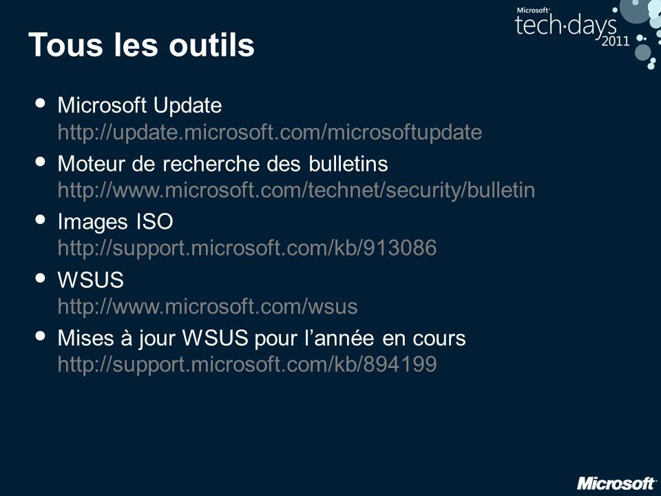 Tous les outils Microsoft Update http://update.microsoft.com/microsoftupdate.