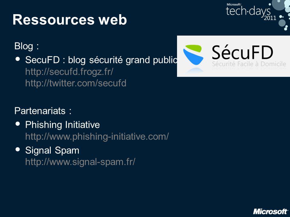 Ressources web Blog : SecuFD : blog sécurité grand public http://secufd.frogz.fr/ http://twitter.com/secufd.