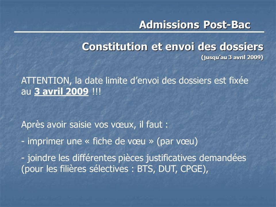 Constitution et envoi des dossiers (jusqu'au 3 avril 2009)