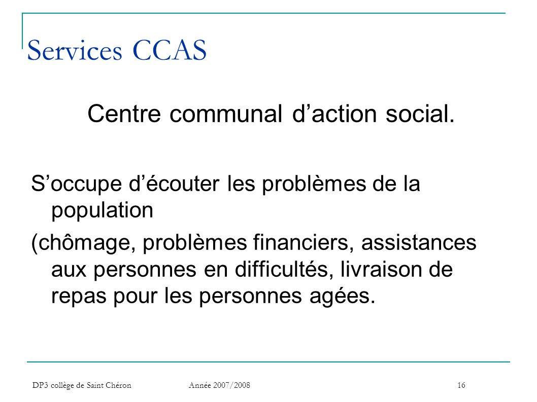Centre communal d'action social.