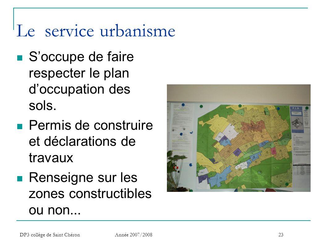 Le service urbanisme S'occupe de faire respecter le plan d'occupation des sols. Permis de construire et déclarations de travaux.