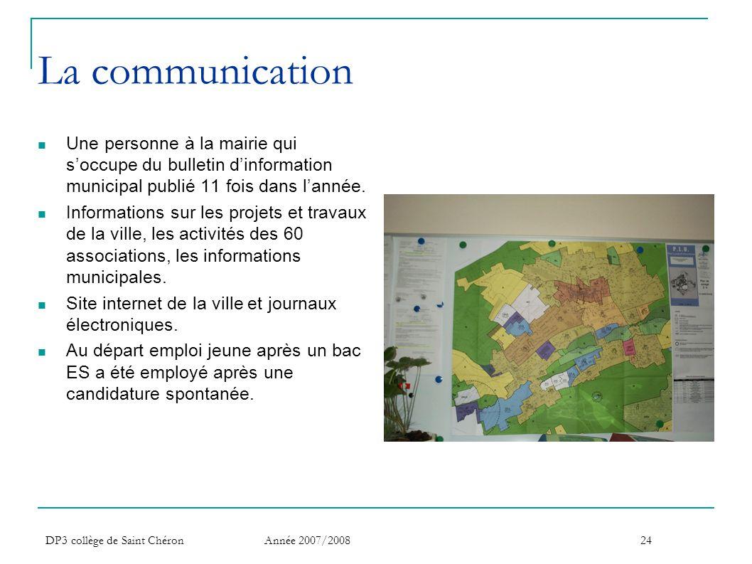 La communication Une personne à la mairie qui s'occupe du bulletin d'information municipal publié 11 fois dans l'année.