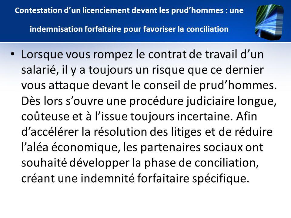 Contestation d'un licenciement devant les prud'hommes : une indemnisation forfaitaire pour favoriser la conciliation