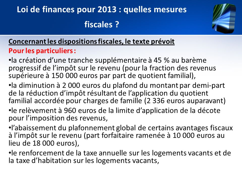 Loi de finances pour 2013 : quelles mesures fiscales