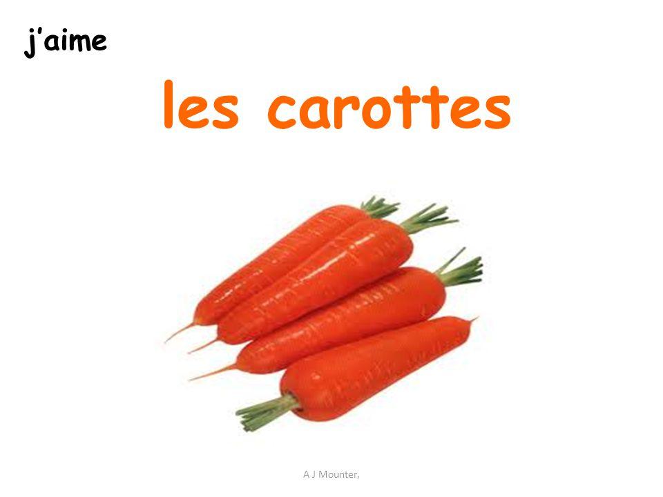 j'aime les carottes A J Mounter,