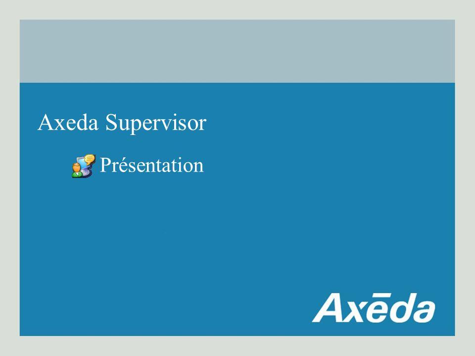 Axeda Supervisor Présentation