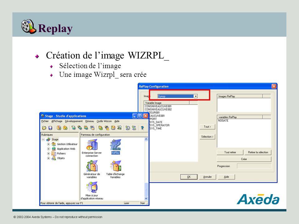 Replay Création de l'image WIZRPL_ Sélection de l'image