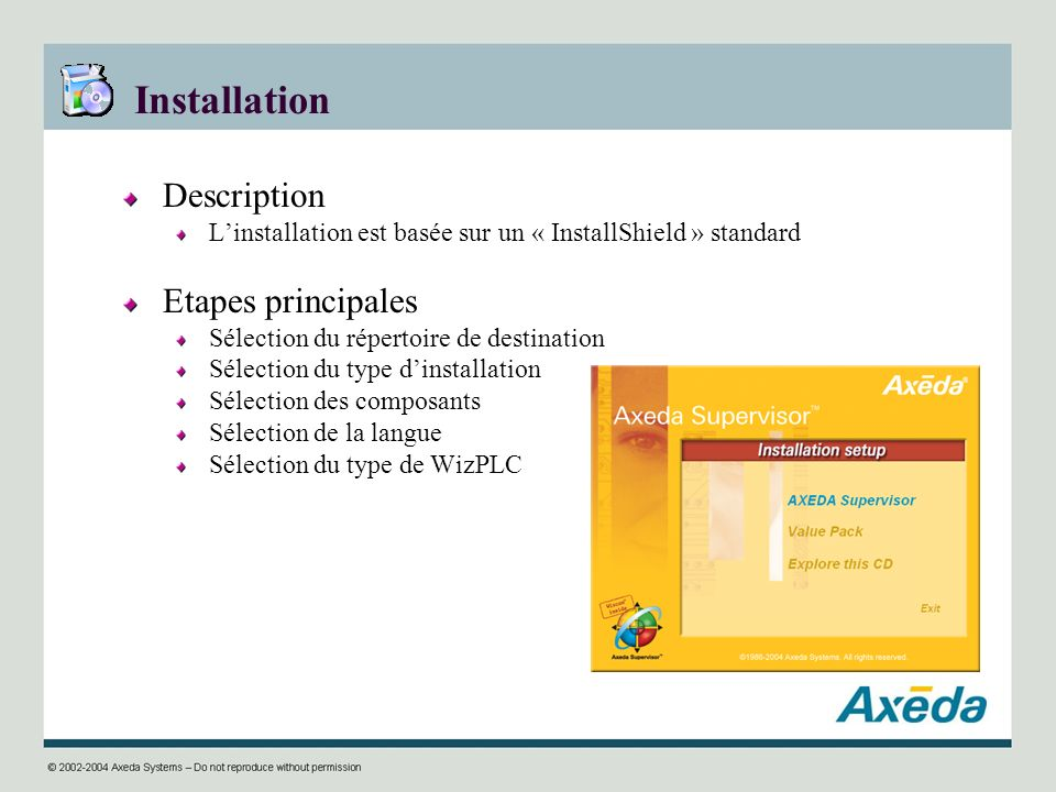 Installation Description Etapes principales
